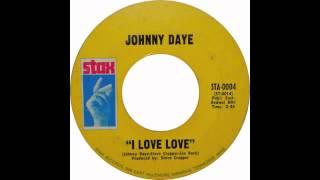 Johnny Daye - Good Time / I've Got Soul