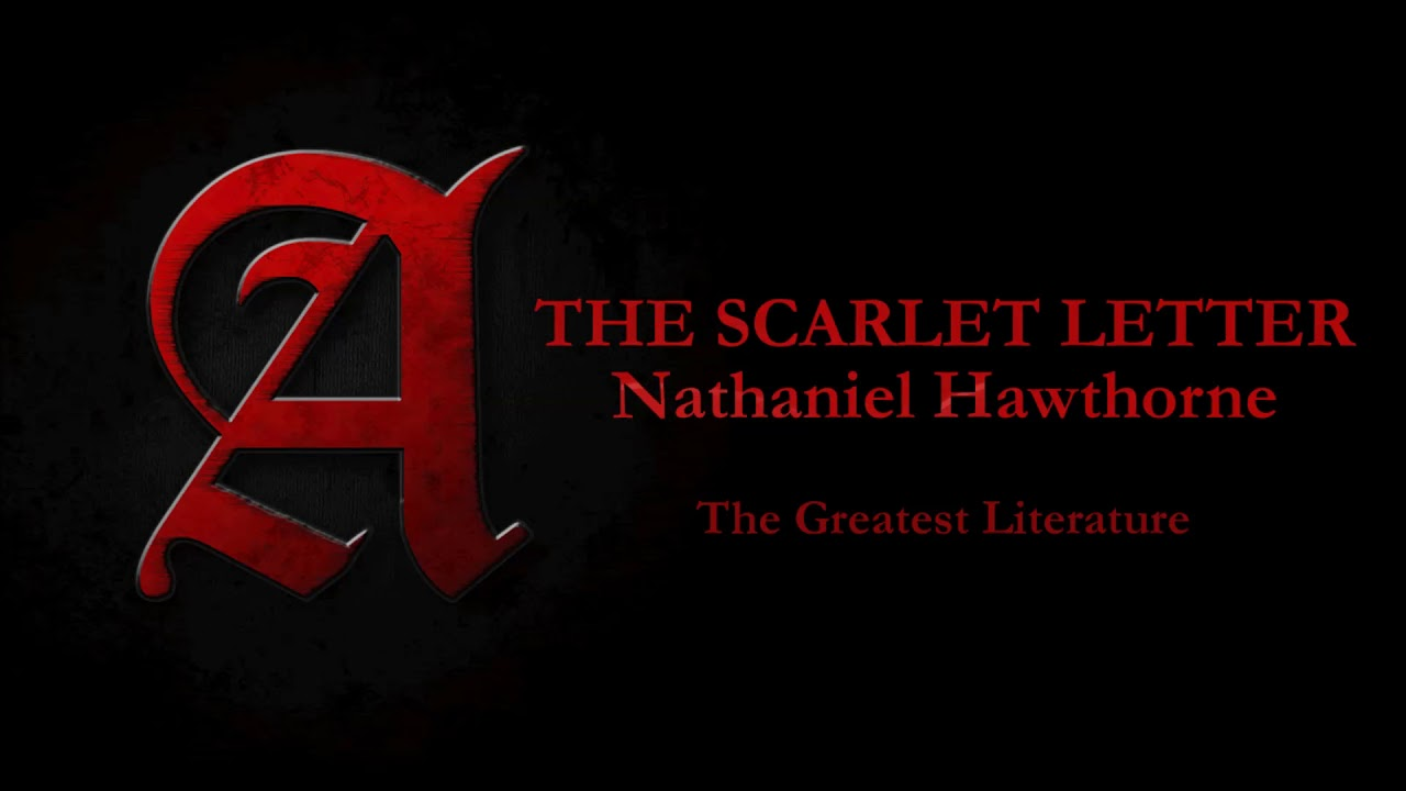 the scarlet letter by nathaniel hawthorne full audiobook chapter 17