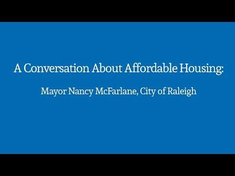 A Conversation About Affordable Housing: Mayor Nancy McFarlane