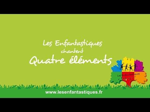 QUATRE ÉLÉMENTS -  Les Enfantastiques