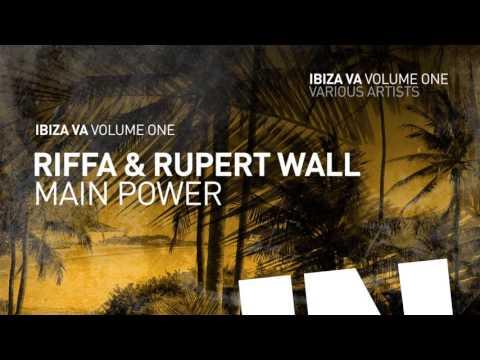 RIFFA & Rupert Wall - Main Power [IBIZA VA Vol.1]
