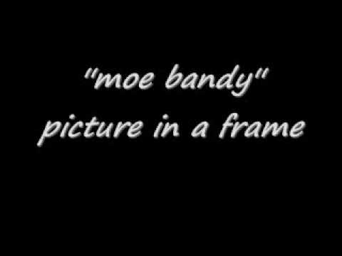 moe bandypicture in a frame