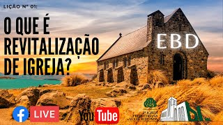 EBD - O que é revitalização de igreja? - 03/01/21