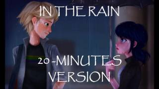 In The Rain - 20 Minutes Version - Miraculous Ladybug