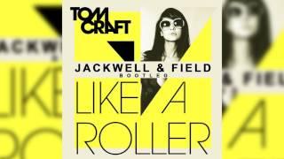 Gambar cover Tomcraft - Like a Roller (Jackwell & Field Bootleg)