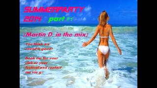 new dance and house nonstop megamix 2014 #2 (Martin D.)