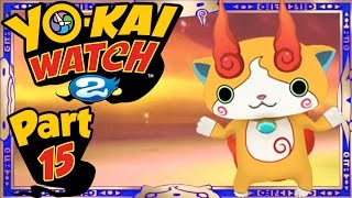 Yo-Kai Watch 2 - Part 15 | Jibakoma Quest Part 1! (Shinuchi Gameplay Walkthrough)