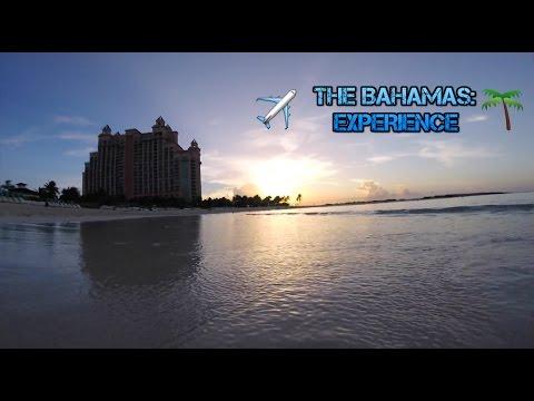 THE BAHAMAS: EXPERIENCE