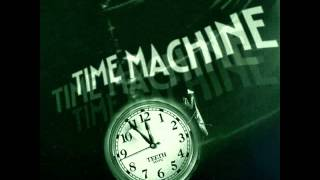 Teeth - Time Machine (Full Album Non-Stop)