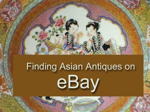 Finding Asian Antiques on EBAY