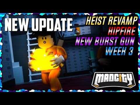 🌟NEW HEIST REVAMP / HIPFIRE!🌟 | Mad City | Roblox