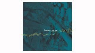 Aereogramme - I Don