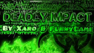 Deadly Impact by Xaro & Funnygame | Surprisingly Easy Demon