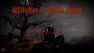 Ведьмак 3: Дикая Охота, прохождение, английская озвучка/русские субтитры, часть-29