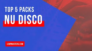 Top 5 | Best Nu Disco Sample Packs | Nu Disco Vintage Loops Samples Sounds