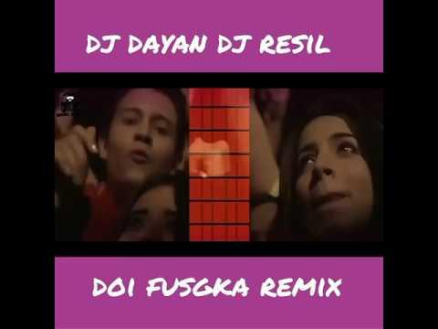 Doi fuchka Dj Dayan Dj Resil Remix