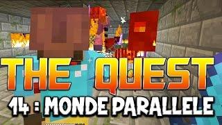 THE QUEST - Ep. 14 : MONDE PARALLELE ! - Fanta et Bob Minecraft Adventure