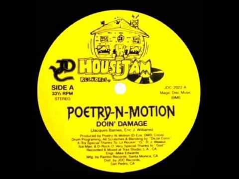 """Poetry-N-Motion - """"Doin' Damage"""" (HouseJam/JDC Records 1988)"""