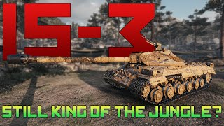 is IS-3 still king of the jungle? | World of Tanks