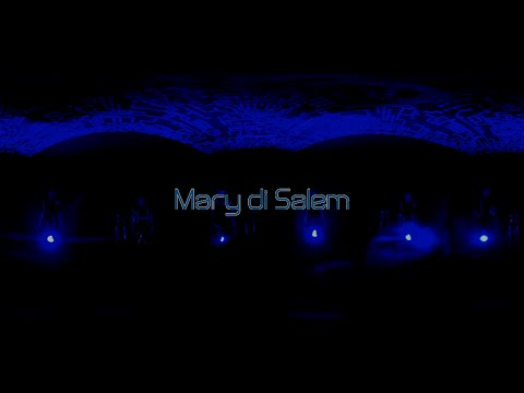 KALÀSCIMA - Mary di Salem [Official Video] 360°VR Experience