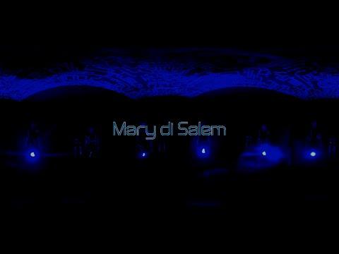 KALÀSCIMA - Mary di Salem [Official Video] 360°VR Experience