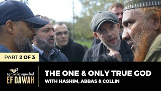 The One & Only True God | Pt 2 of 3 | Hashim, Abbas & Collin