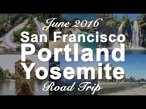 USA West Coast Roadtrip - Intro   San Francisco - Portland - Yosemite   Route 101