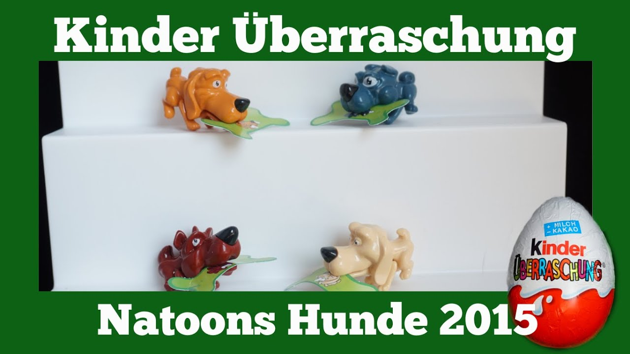 Toys R Us Kinder Küche Natoons Hunde 2015 Kinder Surprise Egg Toys Youtube