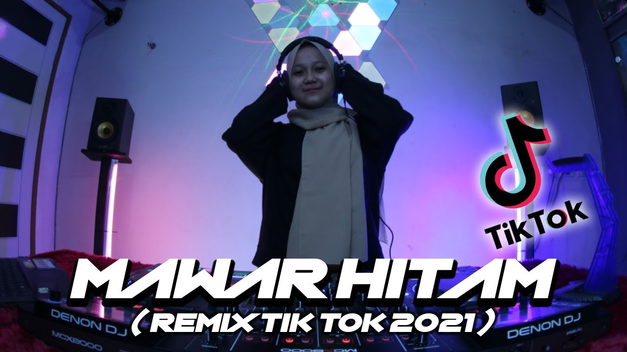 DJ MAWAR HITAM TIPE-X (REMIX TIK TOK FULL BASS PALING ENAK 2021)