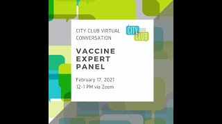 City Club Virtual Conversation: Vaccine Expert Panel