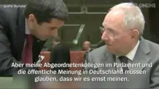 Schäuble heimlich gefilmt (Deutsche Übersetzung) SKANDAL !! DEUTSCHLAND WIRD BESCHISSEN !!