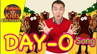 DAY-O Song | Babies and Kids Channel | Nursery Rhymes for children and toddlers