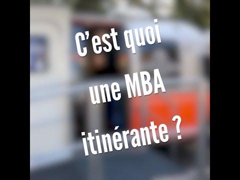 C'est quoi une MBA itinérante ?