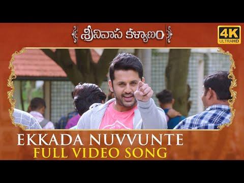 Ekkada Nuvvunte Full Video Song - Srinivasa Kalyanam Video Songs | Nithiin, Raashi Khanna