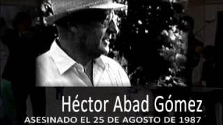 HÉCTOR ABAD GÓMEZ (1921-1987) - En su memoria y en la de todos