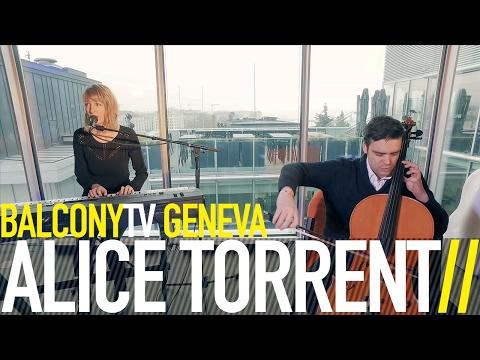 ALICE TORRENT - PHANTOM LIMB (BalconyTV)