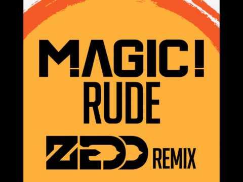 MAGIC! - Rude (Zedd Remix) (Extended Mix)