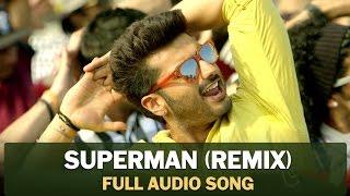 SUPERMAN (Remix) | Full Audio Song | Tevar