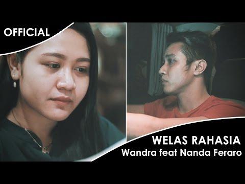 Wandra feat Nanda Feraro - Welas Rahasia (Official Music Video)