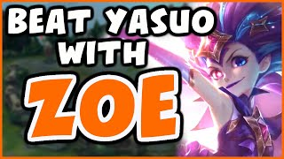 HOW TO BEAT YASUO AS ZOE | Challenger Zoe - League of Legends
