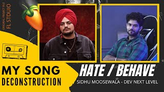 Sidhu Moose Wala - How Duniya/Hate song was made   DEV   Next Level   FL studio arrangement session