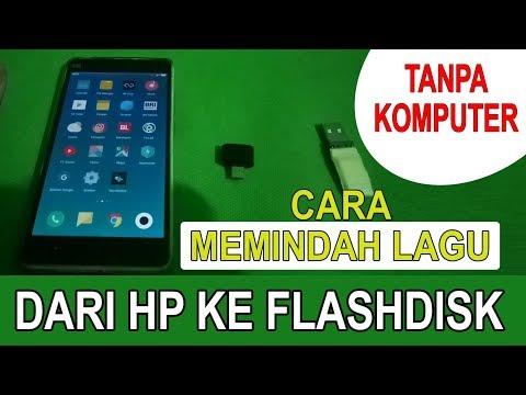 Tutorial cara pindahkan file dari HP ke Flashdisk | Cara Menambah Memori Internal HP Android dapat k.