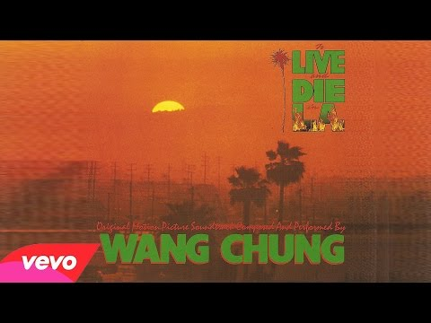 ♫ [1985] To Live and Die in L.A. • Wang Chung ▬ № 07 -