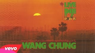 "♫ [1985] To Live and Die in L.A. • Wang Chung ▬ № 07 - ""Black-Blue-White"""