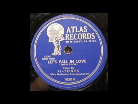 Fi-Tones - Let's Fall In Love 78 rpm!
