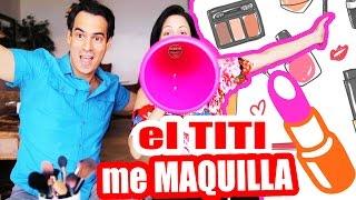 Mi Novio me Maquilla ft El TITI - LUNES DE TAG con SandraCiresArt