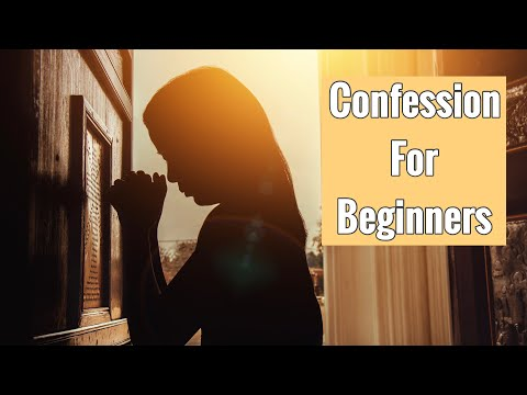 MAKING A GREAT CONFESSION - INTENSE EXAMINATION OF CONSCIENCE AND HOW TO CONFESS- FOR CATHOLIC'S