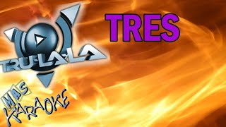 TRULALA - TRES (KARAOKE)