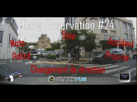 ► Daily Observation #24 - Dashcam France ◄™   Accident / Stop - Priorité / Feus rouges / Police ...