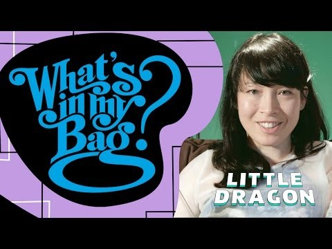 Little Dragon - What's In My Bag?